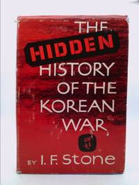 Hidden History of the Korean War