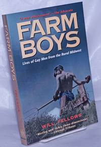 image of Farm Boys: lives of gay men from the rural midwest