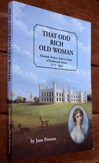 THAT ODD RICH OLD WOMAN Elizabeth Barbara Bulwer-Lytton Of Knebworth House