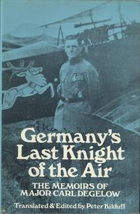 Germany's Last Knight of the Air: Memoirs