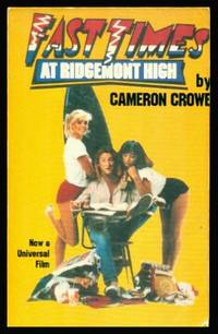 image of FAST TIMES AT RIDGEMONT HIGH - A True Story