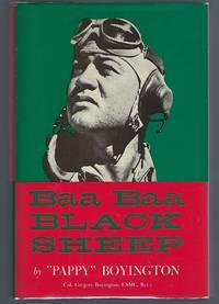 "Baa Baa Black Sheep by Boyington, ""Pappy"", Col. Gregory, USMC, Ret - 1958"