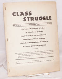 Class struggle, official organ of the Communist Leage of Struggle (adhering to the Internationalist Communists). Vol. 6, no. 2, February, 1936
