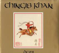 CHINGIS KAHN by DEMI - First Edition - 1991 - from SCENE OF THE CRIME ® (SKU: 001721)