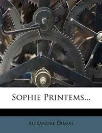 Sophie Printems... (French Edition) by Alexandre Dumas - 2012-03-12