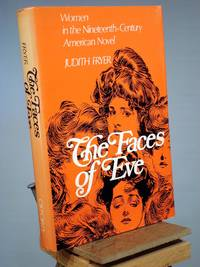 The Faces of Eve: Women in the Nineteenth Century American Novel