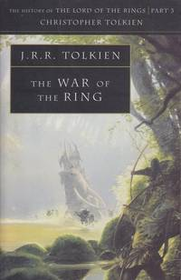 The War of the Ring: History of the Lord of the Rings, part 3