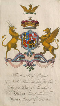 Family Crest of The Most High, Puissant & Noble Prince George Montagu, Duke and Earl of Manchester, Viscout Mandeville and Baron Montagu of Kimbolton
