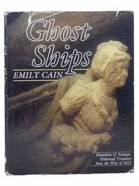 Ghost Ships - Hamilton & Scourge: Historical Treasures from the War of 1812