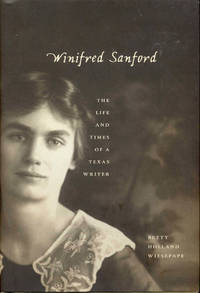 image of Winifred Sanford: The Life and Times of a Texas Writer