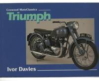 Triumph: The Complete Story (Crowood Motoclassics)