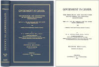 Government in Canada: The Principles and Institutions of Our Federal.