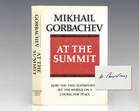 At the Summit: Speeches and Interviews; February 1987 – July 1988.
