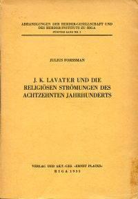 J. K. Lavater und die religiösen Strömungen des achtzehnten Jahrhunderts.