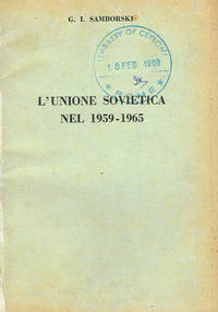 L'UNIONE SOVIETICA NEL 1959-1965