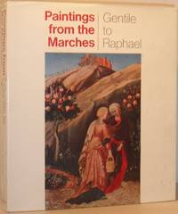 Painting From the Marches: Gentile to Raphael