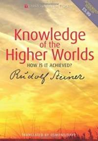 image of Knowledge of the Higher Worlds: How Is It Achieved? (CW 10)