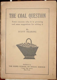 The Coal Question Some Reasons why it is Pressing and Some Suggestions for  Solving It