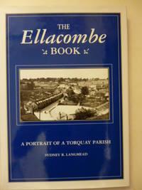 The Book of Ellacombe a Portrait of a Torquay Parish