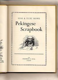 Pekingese Scrapbook by Howe, Elsa and Ellic - 1954