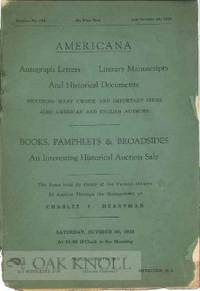 AMERICANA: AUTOGRAPH LETTERS, LITERARY MANUSCRIPTS AND HISTORICAL DOCUMENTS INCLUDING MANY CHOICE AND IMPORTANT ITEMS ALSO AMERICAN AND ENGLISH AUTHORS