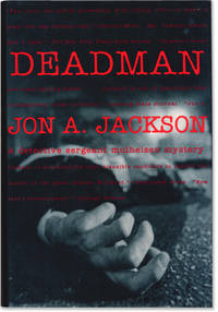 Deadman. by  Jon A JACKSON - Signed First Edition - 1994. - from Orpheus Books (SKU: 7755-3)