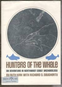 HUNTERS OF THE WHALE An Adventure of Northwest Coast Archaeology