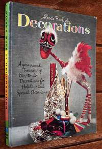 ALCOA'S BOOK OF DECORATIONS A Year-Round Treasury Of Easy-To-Do Decorations For Holidays And...