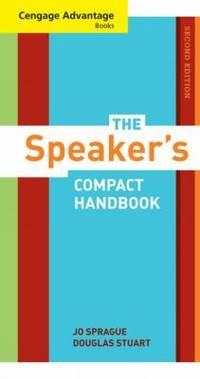 Cengage Advantage Books: the Speaker's Compact Handbook, Revised