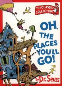 image of Oh, The Places You'll Go! (Dr. Seuss Classic Collection)