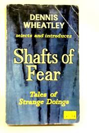 Shafts of Fear: Tales of Strange Doings