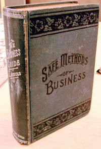 The Business Guide, or Safe Methods of Business
