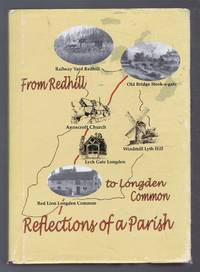 From Redhill to Longden Common, REFLECTIONS OF A PARISH