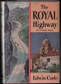 image of The Royal Highway : (El Camino Real)
