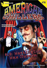 Washington Wax Museum (American Chillers #18)
