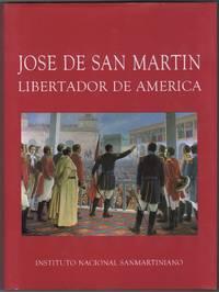 José de San Martín: Libertador de América