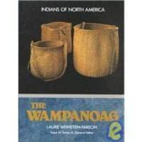 The Wampanoag (Indians of North America)