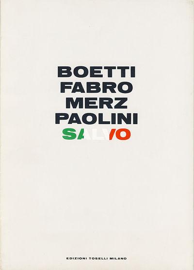 Boetti, Fabro, Merz, Paolini, Salvo