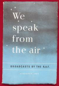 image of We Speak From the Air. Broadcasts by The R.A.F