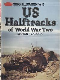 image of United States Half-tracks of World War Two (Tanks Illustrated No.15)