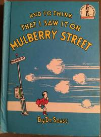 image of AND TO THINK THAT I SAW IT ON MULBERRY STREET