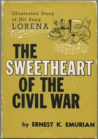 """image of The Sweetheart of the Civil War: The True Story of the Song """"Lorena"""