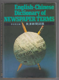 English-Chinese Dictionary of Newspaper Terms