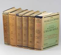 The World Crisis, full set of six British first edition, first printings, in dust jackets by Winston S. Churchill - First edition, first printing - 1923 - from Churchill Book Collector and Biblio.com
