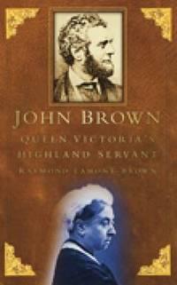 image of John Brown: Queen Victoria's Highland Servant