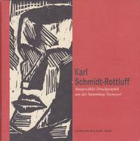 Karl Schmidt-Rottluff: Ausgewählte Druckgraphik aus der Sammlung Niemeyer