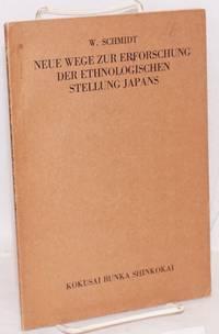 image of Neue Wege zur Erforschung der ethnologischen Stellung Japans [third edition]