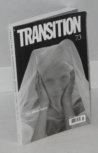 Transition; The White Issue. An international review, issue 73, v 7 n 1