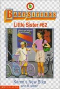 Karen's New Bike (Baby-Sitter's Little Sister #62) by Ann M. Martin - Paperback - 1995-09-05 - from Books Express and Biblio.com