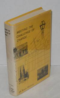 image of Meeting the challenge of change; a sixty-year history of the St. Stephen Baptist Church